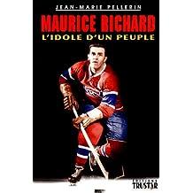 Maurice richard idole un peuple