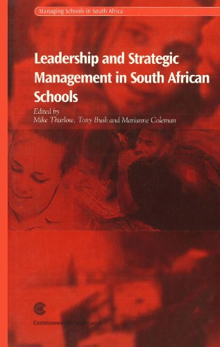 Leadership and Strategic Management in South African Schools (Managing Schools in South Africa Series) by Commonwealth Secretariat