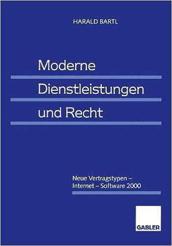 Book Moderne Dienstleistungen und Recht: Neue Vertragstypen - Internet - Software 2000