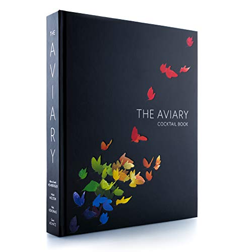 The Aviary Cocktail Book Unknown Binding – January 1, 2018