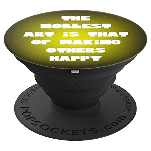 Circus Showman Ringmaster Quote Make Others Happy Yellow - PopSockets Grip and Stand for Phones and Tablets