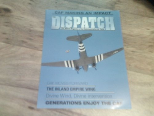 The Dispatch magazine, June 2013-C-53D Skytrooper on cover. The Official Magazine of the Commemorative Air Force.
