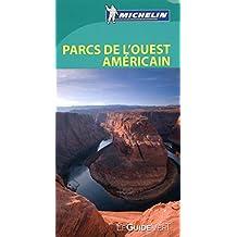 Parcs de l'Ouest américain - Guide vert