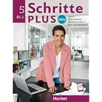 Schritte plus Neu 5: Deutsch als Zweitsprache für Alltag und Beruf / Kursbuch + Arbeitsbuch + Audio-CD zum Arbeitsbuch