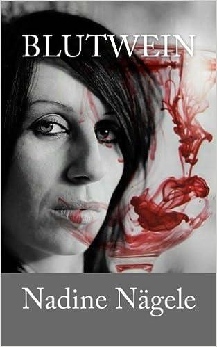 Blutwein: Das Böse ist näher als du denkst.