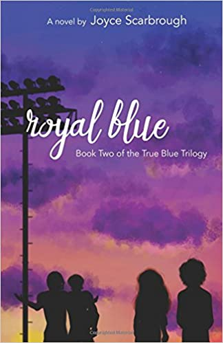 Royal Blue: True Blue Trilogy Book Two: Volume 2