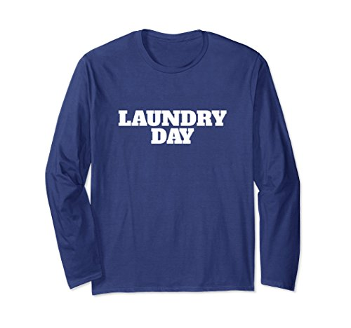 Unisex Laundry Day-Last Clean Shirt Large Navy