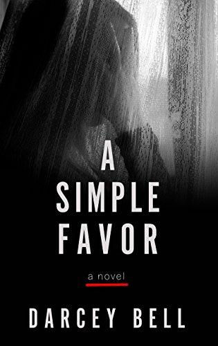 A Simple Favor (Thorndike Press Large Print Thriller)