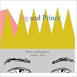 Pig and Prince
