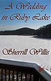A Wedding in Ruby Lake