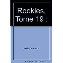 ROOKIES T19