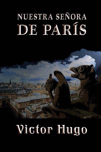 Nuestra Señora de Paris  [Hugo, Victor] (Tapa Blanda)