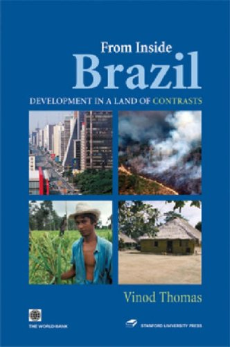 From Inside Brazil: Development in the Land of Contrasts
