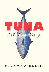 Tuna: A Love Story