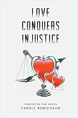 Book Love Conquers Injustice - Inspired by True Events