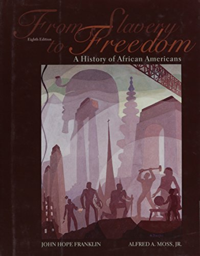 Search : From Slavery to Freedom: A History of African Americans: 8th (Eigth) Edition