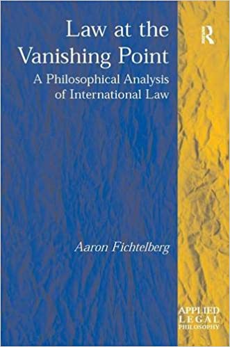 Law at the Vanishing Point: A Philosophical Analysis of International Law (Applied Legal Philosophy)