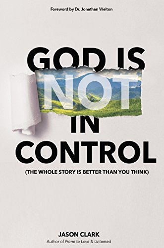 Download for free God Is in Control: The Whole Story Is Better Than You Think