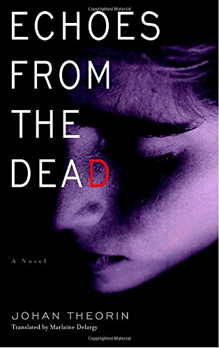 Echoes from the Dead (The Oland Quartet)