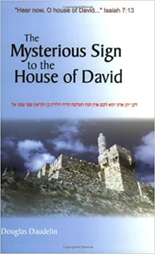 Book The Mysterious Sign to the House of David by Douglas Daudelin (2001-12-06)