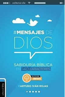 Mensajes de Dios: Sabiduría bíblica en 140 caracteres (Spanish Edition)