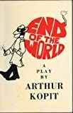 End of the World, Kopit, Arthur, 0809012472