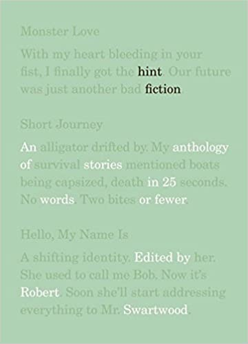 Hint fiction an anthology of stories in 25 words or fewer robert hint fiction an anthology of stories in 25 words or fewer robert swartwood natalie mcnabb 9780393338461 amazon books fandeluxe Images