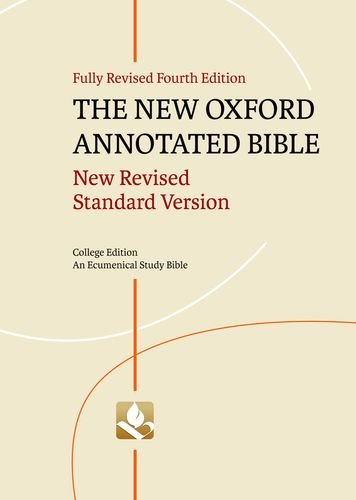The New Oxford Annotated Bible, College Edition: New Revised Standard Version