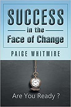 Success in the Face of Change