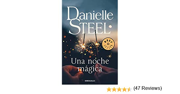 Una noche mágica (Best Seller): Amazon.es: Steel, Danielle, Nieves ...
