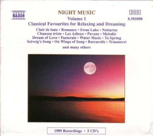 Night Music, Vol.1: Classical Favourites for Relaxing and Dreaming