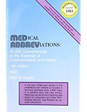 Medical Abbreviations: 55,000 Conveniences at the Expense of Communication and Safety