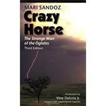 Crazy Horse, Third Edition: The Strange Man of the Oglalas