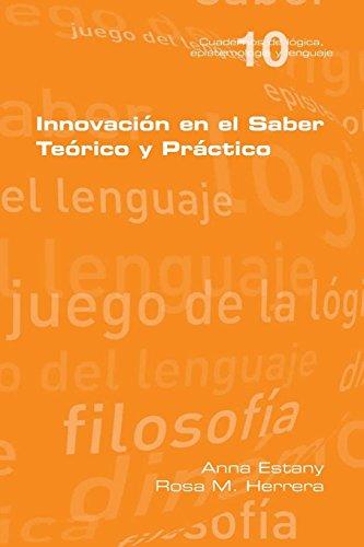 Innovacion en el Saber Teorio y Practico (Spanish Edition) [Anna Estany - Rosa M. Herrera] (Tapa Blanda)