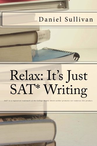 Relax: It's Just SAT Writing