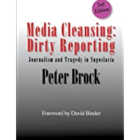 Media Cleansing: Dirty Reporting
