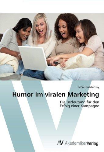 Download Humor im viralen Marketing: Die Bedeutung für den  Erfolg einer Kampagne (German Edition) pdf epub