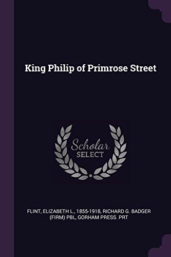 King Philip of Primrose Street