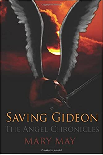 Book Saving Gideon: Volume 1 (The Angel Chronicles)