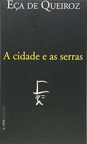A Cidade E As Serras - Coleção L&PM Pocket: 147