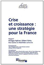 Crise et croissance : une stratégie pour la France (CAE 100)
