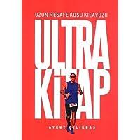 Ultra Kitap: Uzun Mesafe Koşu Kılavuzu