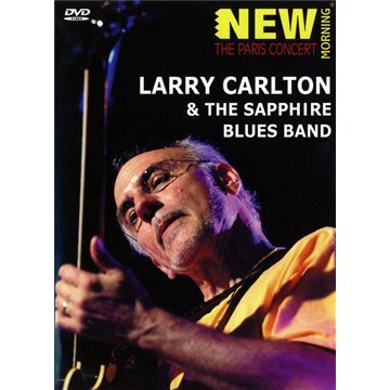 Carlton, Larry - & The Sapphire Blues Band: The Paris - Carlton Larry Dvd