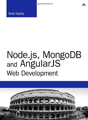 Node.js, MongoDB, and AngularJS Web Development (Developer's Library)