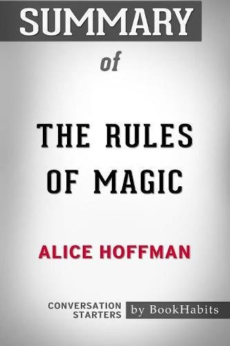 Summary Of The Rules Of Magic By Alice