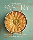 Foolproof Recipes for the Home Cook Nick Malgieri's Pastry (Hardback) - Common