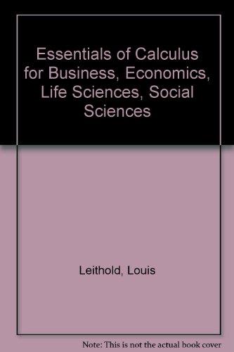 Essentials of Calculus for Business, Economics, Life Sciences, Social Sciences