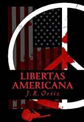 Libertas Americana (AMERICAN AMARANTH ANTHOLOGY Book 2)