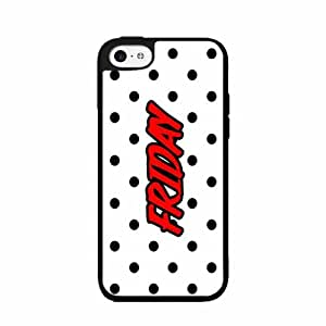 Friday - PLASTIC Fashion Phone Case Back Cover iPhone 5 5s