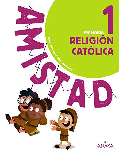 41sdIOIznZL Religin catlica 1ºprimaria. amistad. andaluca 2019 editado por Anaya